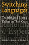 Switching Languages: Translingual Wri...