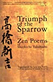 Triumph of the Sparrow: Zen Poems of Shinkichi Takahashi