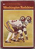 Washington Redskins (Great Teams' Great Years Series)