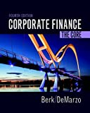 img - for Corporate Finance: The Core (4th Edition) (Berk, DeMarzo & Harford, The Corporate Finance Series) book / textbook / text book
