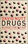 Drugs - without the hot air: Minimisi...