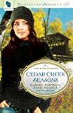 Cedar Creek Seasons  Collection (4 in 1) (Romancing America)