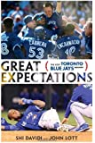 Great Expectations: The Lost Toronto Blue Jays Season