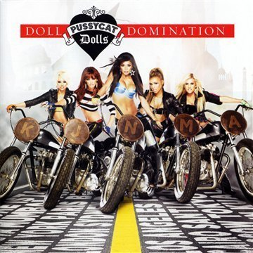The Pussycat Dolls - Doll Domination 2.0 (Includes 4 new tracks) - Zortam Music