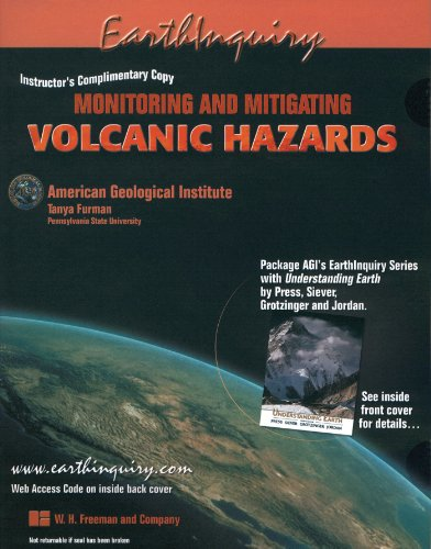 Monitoring And Mitigating Volcanic Hazards (Earth Inquiry)
