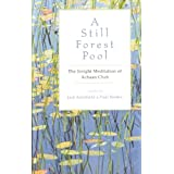 A Still Forest Pool: The Insight Meditation of Achaan Chah (Quest Book) ~ Achaan Chah