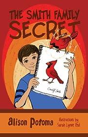 The Smith Family Secret: Book 1
