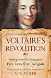 Voltaire's Revolution: Writings from His Campaign to Free Laws from Religion (Paperback)