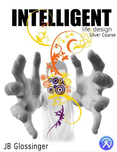 Intelligent Life Design Silver Course