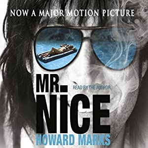 Mr Nice | [Howard Marks]