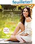 The Honest Life: Living Naturally and...