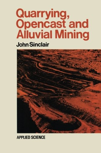 Quarrying Opencast and Alluvial Mining PDF