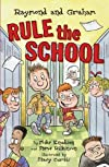 Raymond and Graham Rule the School (Raymond and Graham, Vol. 1)
