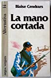 img - for La mano cortada book / textbook / text book