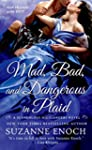 Mad, Bad, and Dangerous in Plaid: A S...