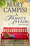 img - for A Family Affair: The Secret book / textbook / text book