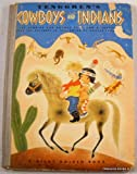 Tenggren's Cowboys and Indians (A Giant Golden Book) (1135472718) by Kathryn Jackson