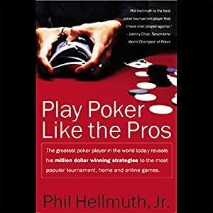Play Poker Like the Pros Audiobook
