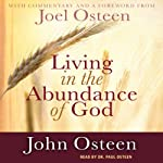 Living in the Abundance of God | John Osteen