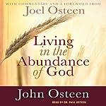 Living in the Abundance of God | John Osteen