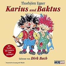Karius und Baktus Hörbuch von Thorbjoern Egner Gesprochen von: Dirk Bach