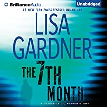 The 7th Month: A Detective D. D. Warren Story Audiobook by Lisa Gardner Narrated by Kirsten Potter