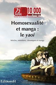 Homosexualit� et manga : le yaoi par  Collectif