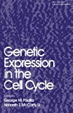 Genetic Expression in the Cell Cycle