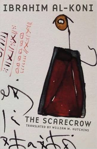 The Scarecrow (Modern Middle East Literature in Translation)