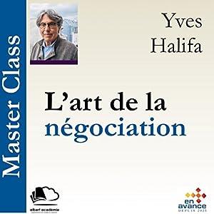 L'art de la négociation (Master Class) | Livre audio