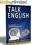 Talk English: The Secret To Speak Eng...