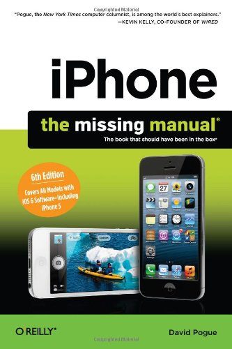iphone: The Missing Manual 6e