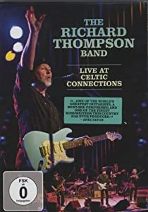 Richard Thompson - Live at Celtic Connection [Alemania] [DVD]