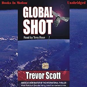 Global Shot | [Trevor Scott]
