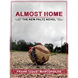 Almost Home: The New Paltz Novel ~ Frank Marcopolos
