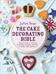 The Cake Decorating Bible: Simple Ste...