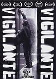 Vigilante Vigilante: The Battle for Expression [DVD] [2011] [Region 1] [US Import] [NTSC]