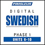 Swedish Phase 1, Unit 06-10: Learn to Speak and Understand Swedish with Pimsleur Language Programs |  Pimsleur