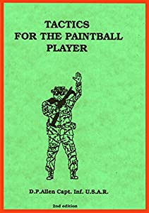 Tactics for the Paintball Player