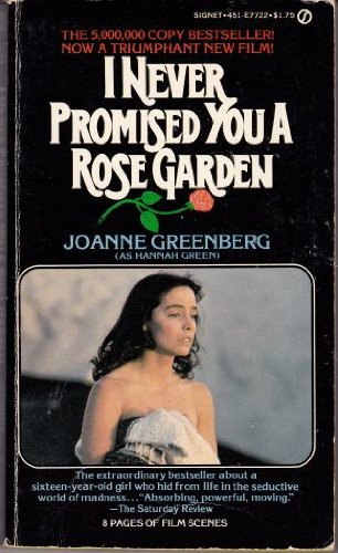 Title: I Never Promised You a Rose Garden