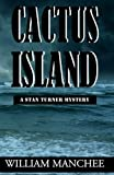 img - for Cactus Island (Stan Turner Mystery) (Volume 7) book / textbook / text book