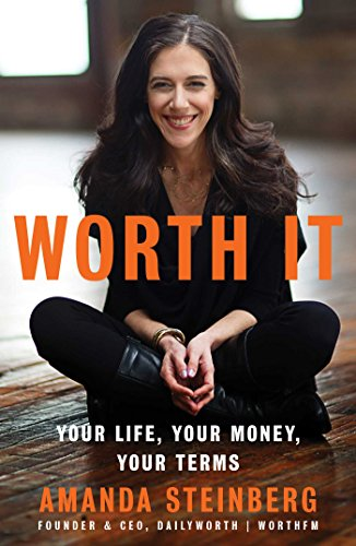 worth-it-your-life-your-money-your-terms-english-edition