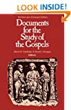Documents for the Study of the Gospels