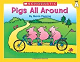 Level A - Pigs All Around (Little Leveled Readers: Level a) (0439586410) by Fleming, Maria