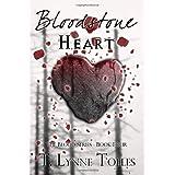 Bloodstone Heart ~ T. Lynne Tolles