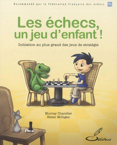 Les échecs, un jeu d'enfant