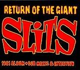 Return of the Giant Slits