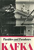 Parables and Paradoxes (Bilingual Edition) (English and German Edition) (0805204229) by Kafka, Franz