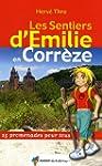 Les sentiers d'Emilie en Corr�ze