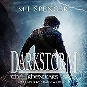 Darkstorm: The Rhenwars Saga, Book 0   [M. L. Spencer]